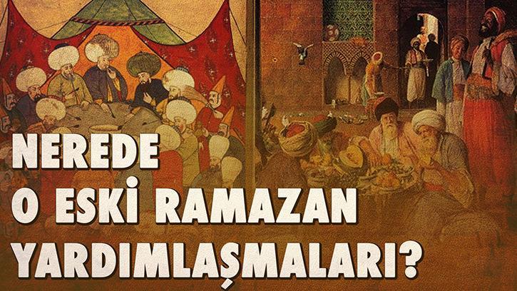 Nerede O Eski Ramazan Yardımlaşmaları? | #Ramazanözel Bölüm 3