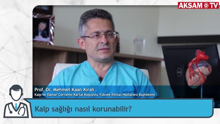 Kalp Sağlığı İçin Yapılması Gerekenler   Prof. Dr. Mehmet Kaan Kırali