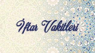 30 Nisan Perşembe il il iftar vakitleri