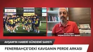 Fenerbahçe'deki kavganın perde arkası