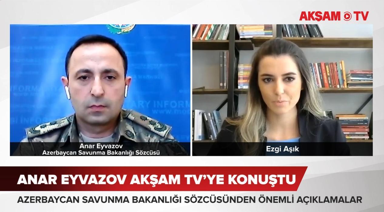 <p>Azerbaycan Savunma Bakanlığı Sözcüsü Anar Eyvazov, AKŞAM  TV'den Ezgi Aşık'ın gündeme