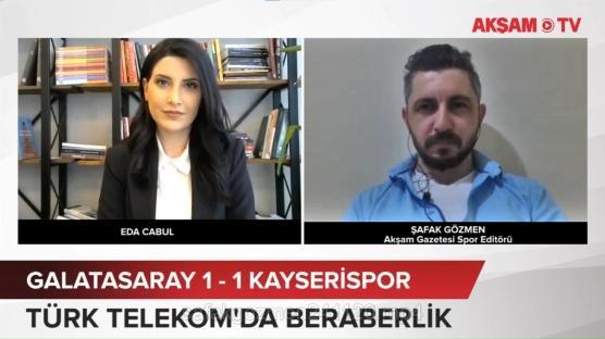 Galatasaray - Kayserispor maç yorumu
