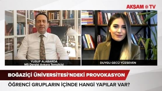 Boğaziçi Üniversitesi'ndeki provokasyonun içinde hangi yapılar var?