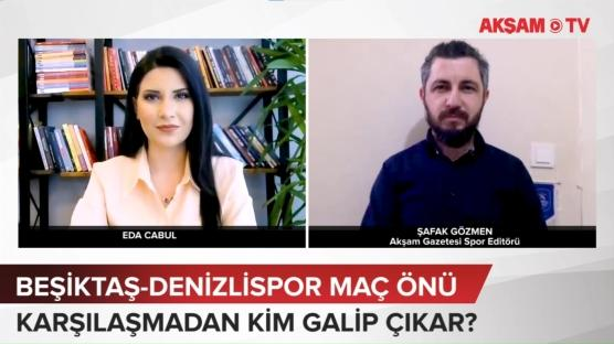 Beşiktaş-Denizlispor Maç Önü