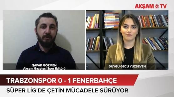 Trabzonspor- Fenerbahçe maç yorumu