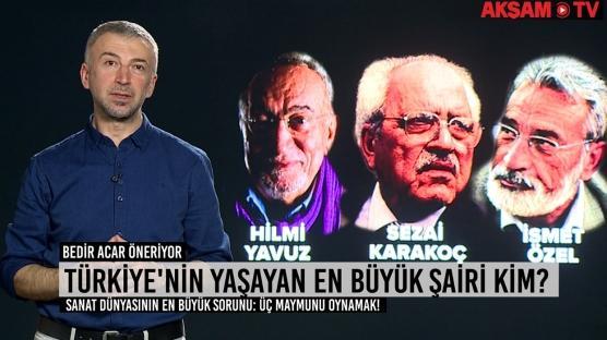 Türk edebiyatının yaşayan en büyük şairi kim?