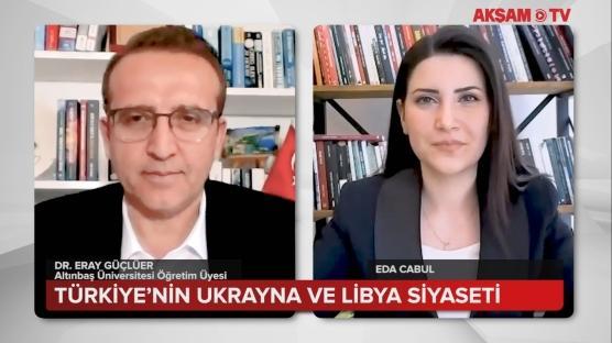 Türkiye'nin Ukrayna ve Libya siyaseti nasıl olacak?