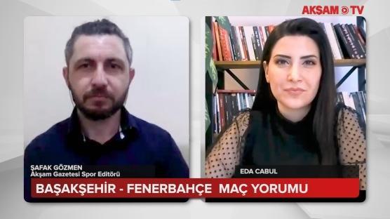 Başakşehir - Fenerbahçe Maç Yorumu