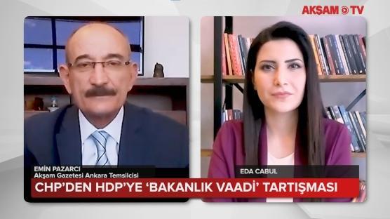 CHP'den HDP'ye 'bakanlık vaadi' tartışması