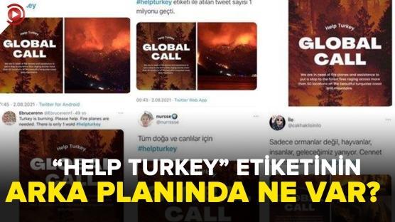 'Help Turkey' etiketinin arka planında ne var?