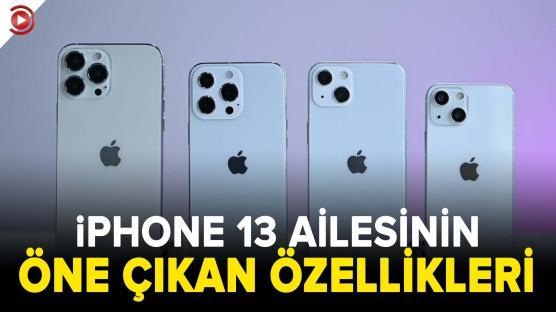 iPhone 13 serisi tanıtıldı