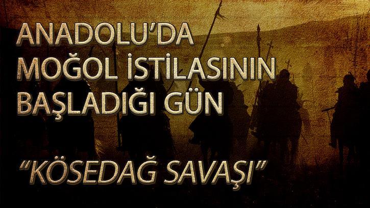 Anadolu'da Moğol İstilasının Başladığı Gün: Kösedağ Savaşı | #NesliTarih