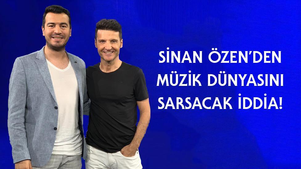 Sinan Özen'den Müzik Dünyasını Sarsacak İddia: Bu İşte Hile Var!