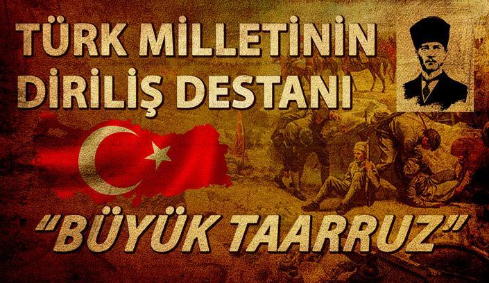 Türk Milletinin Diriliş Destanı: Büyük Taarruz | #NesliTarih