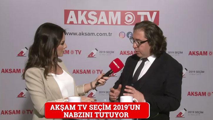Akşam TV Seçim 2019'un Nabzını Tuttu