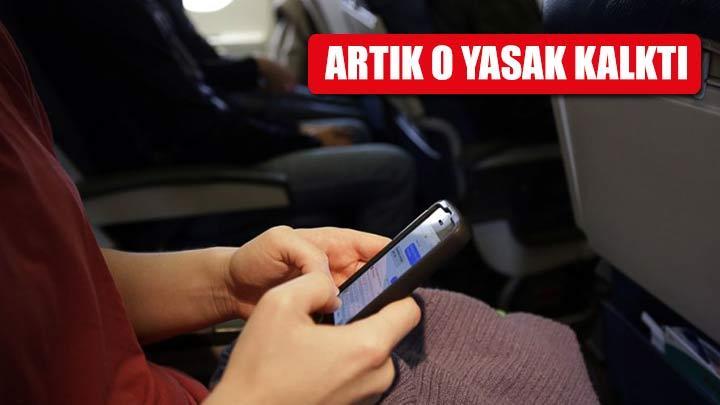 Uçaklardaki cep telefonu yasağı kaldırıldı