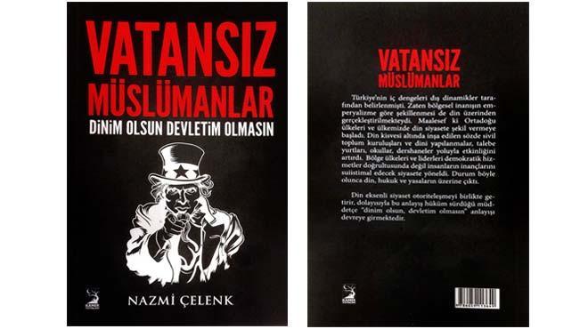 Nazmi Çelenk'in kaleminden; Vatansız Müslümanlar