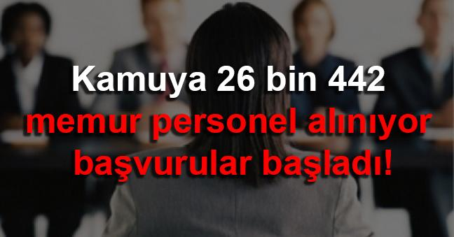 Kamuya 26 bin 442 memur personel alınıyor başvurular başladı!