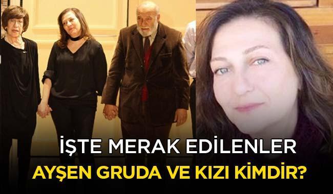 """Yılmaz Gruda kimdir"""" Ayşen Gruda'nın kızı Elvan Gruda kimdir, kaç yaşında"""""""