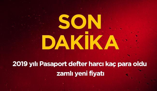 """Son Dakika... 2019 Pasaport defter harcı ne kadar oldu"""" 1 yıllık 6 aylık Pasaport zamlı yeni fiyatı"""