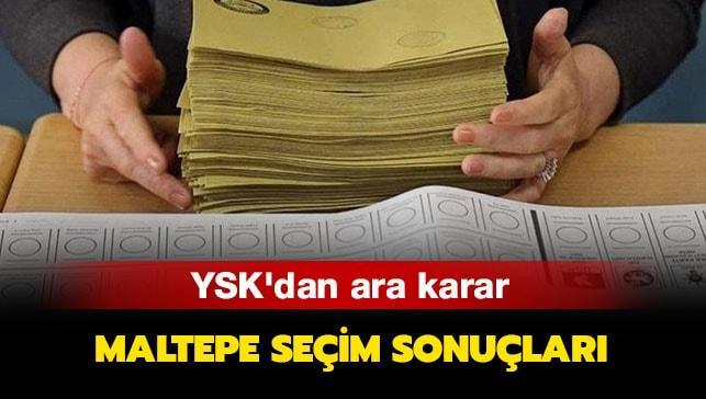"""YSK  sonuç açıkladı mı"""" YSK Maltepe kararı ne"""""""