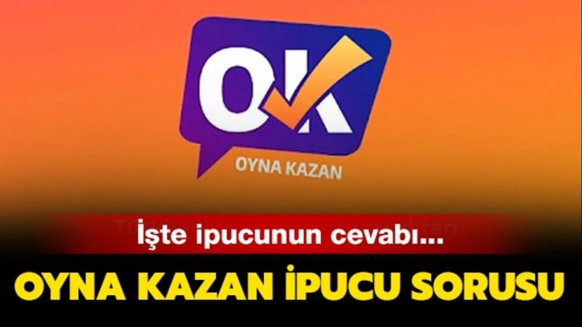 100.000 TL büyük para ödüllü 21 Haziran Oyna Kazan ipucu sorusu ve editörün kıyağı!