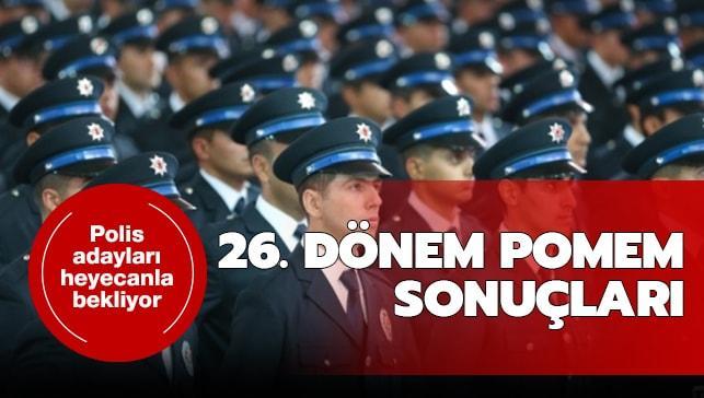 Polis adayları POMEM sonuçlarını bekliyor!