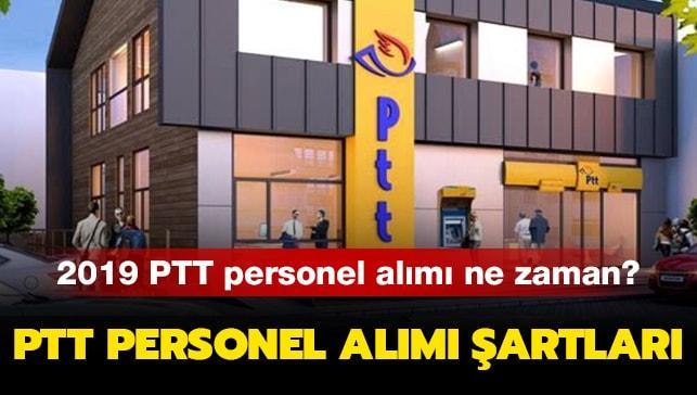 """PTT personel alımı ne zaman yapılacak"""""""