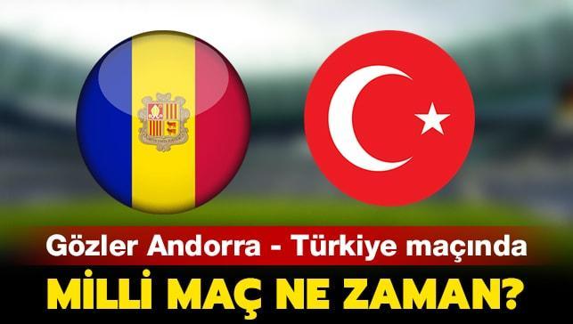 """Milli maç ne zaman"""" Andorra Türkiye maçı hangi gün, saat kaçta oynanacak"""""""