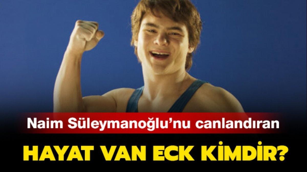 """Hayat Van Eck kimdir"""" Naim Süleymanoğlu filmi oyuncusu Hayat Van Eck nereli"""""""