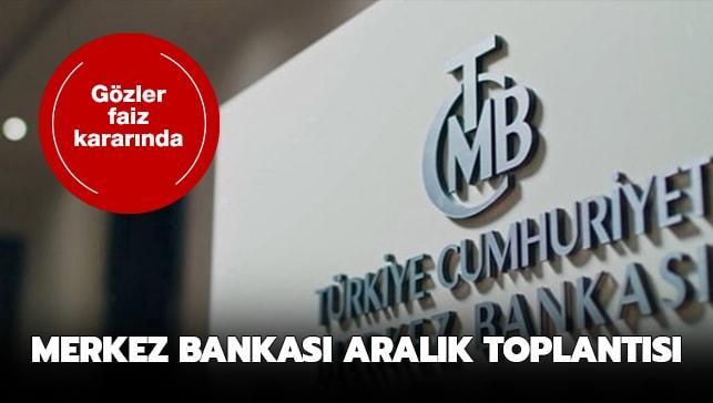 Merkez Bankası Aralık 2019 toplantı tarihi..