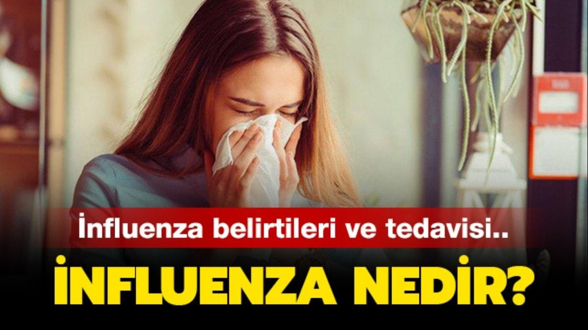 """İnfluenza virüsü nedir"""" İnfluenza gribi (A virüsü) belirtileri nelerdir, tedavisi nasıl olur"""""""