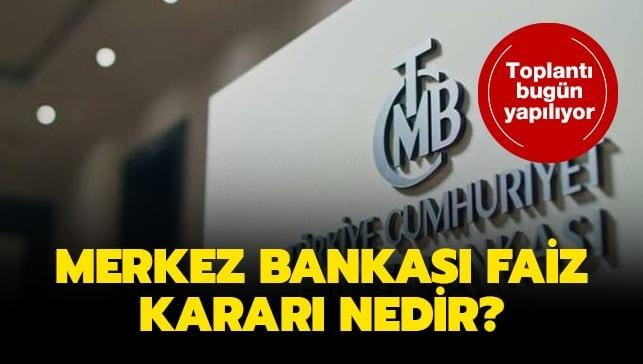 Merkez Bankası ocak faiz kararını açıkladı