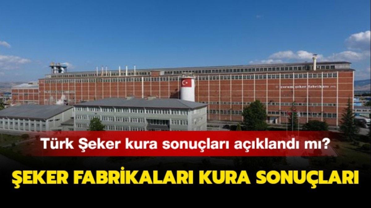 Türk Şeker Fabrikası personel alımı sonuçları açıklandı! Şeker fabrikası işçi alımı sonuçları sorgulama..