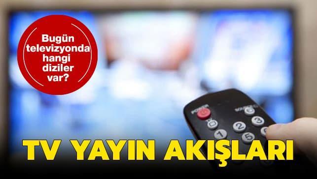 24 Ocak Cuma Kanal D, ATV, Star Tv, Show Tv, Fox yayın akışı!