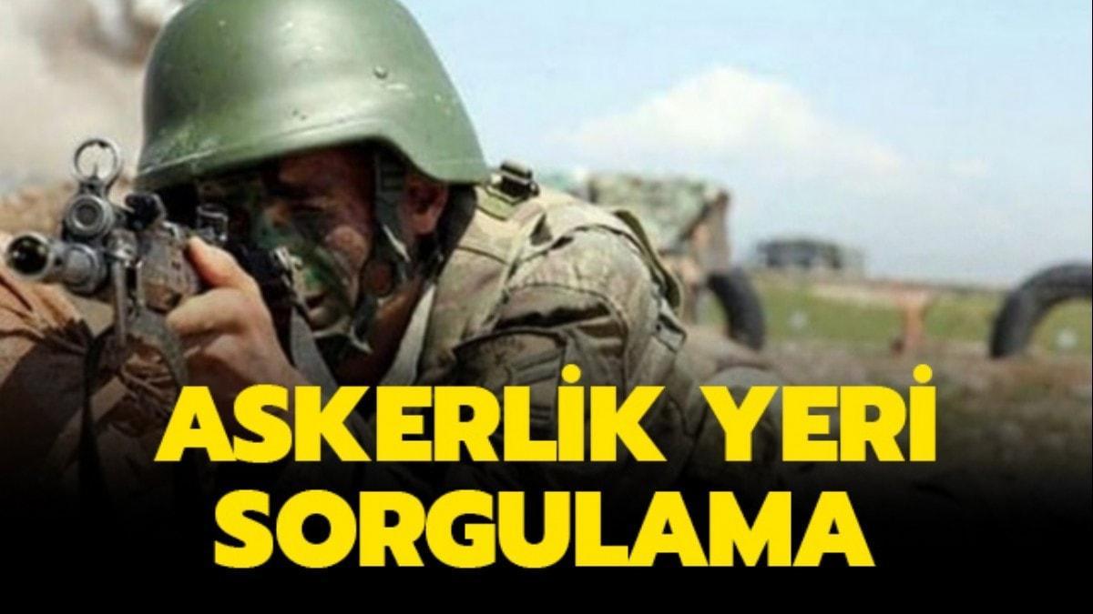 """MSB askerlik yerleri açıklandı! e-Devlet askerlik yeri sorgulama nasıl yapılır"""""""