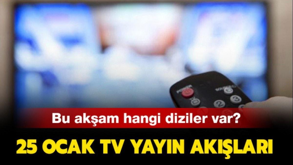 25 Ocak Cumartesi Kanal D, ATV, Show Tv, Fox yayın akışı!