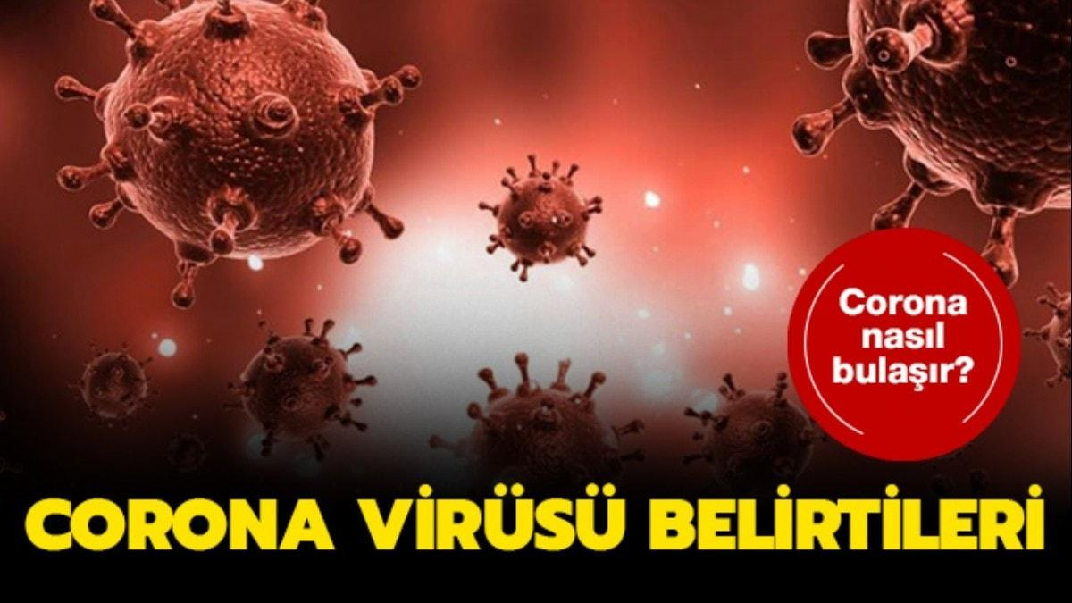 İşte Corona virüsü belirtileri