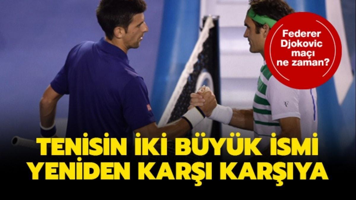 "Roger Federer Djokovic maçı hangi kanalda"" Federer Djokovic maçı saat kaçta"" Nefesler tutuldu"