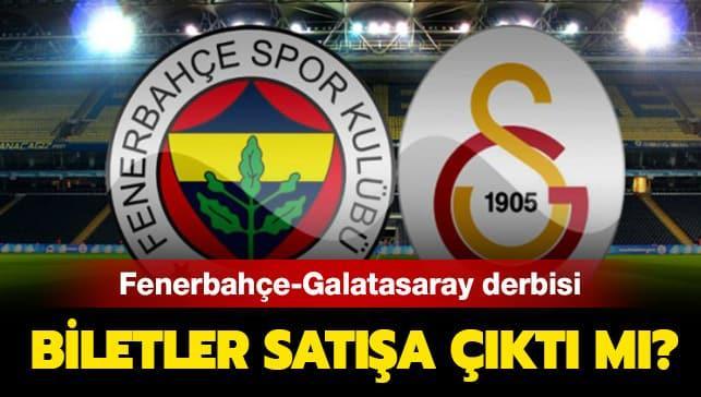 """Fenerbahçe Galatasaray maçı ne zaman, hangi gün"""" Fenerbahçe Galatasaray maçı biletleri satışa çıktı mı"""""""