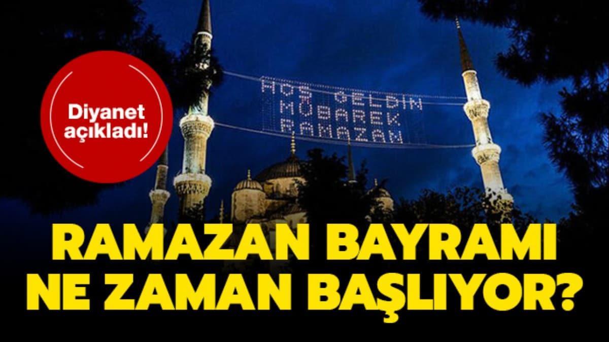 """Ramazan Bayramı tatili kaç gün"""" Ramazan Bayramı 2020 ne zaman, başlangıcı hangi ay"""""""