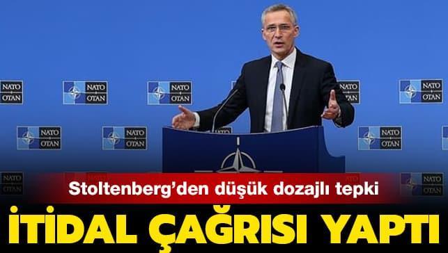 NATO'dan düşük dozajlı tepki: İtidal çağrısı yaptı!