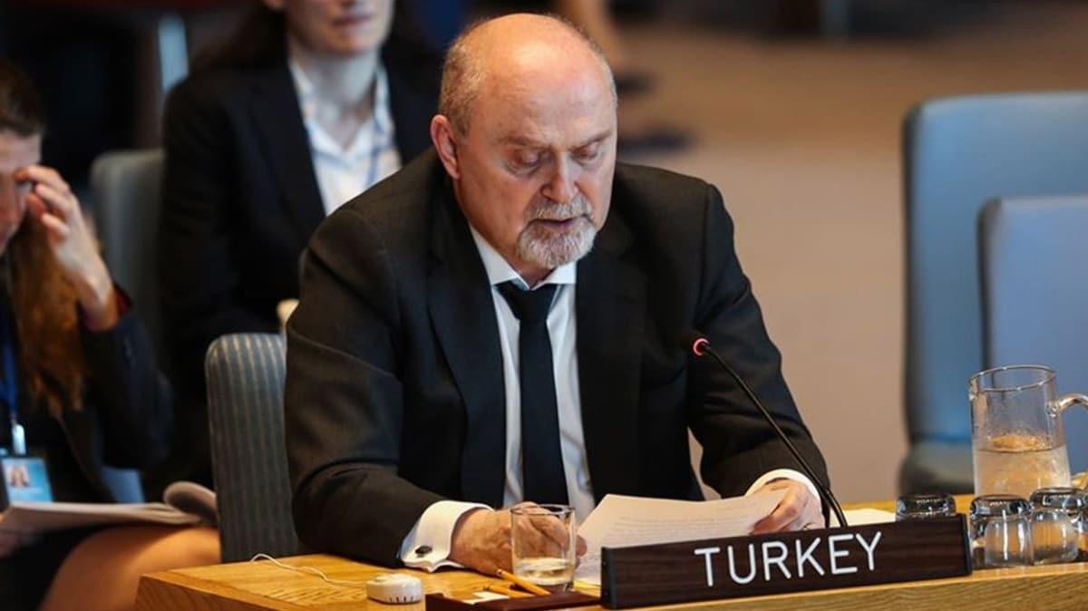 Türkiye'nin BM Daimi Temsilcisi Sinirlioğlu: Türkiye güç kullanmakta tereddüt etmeyecek