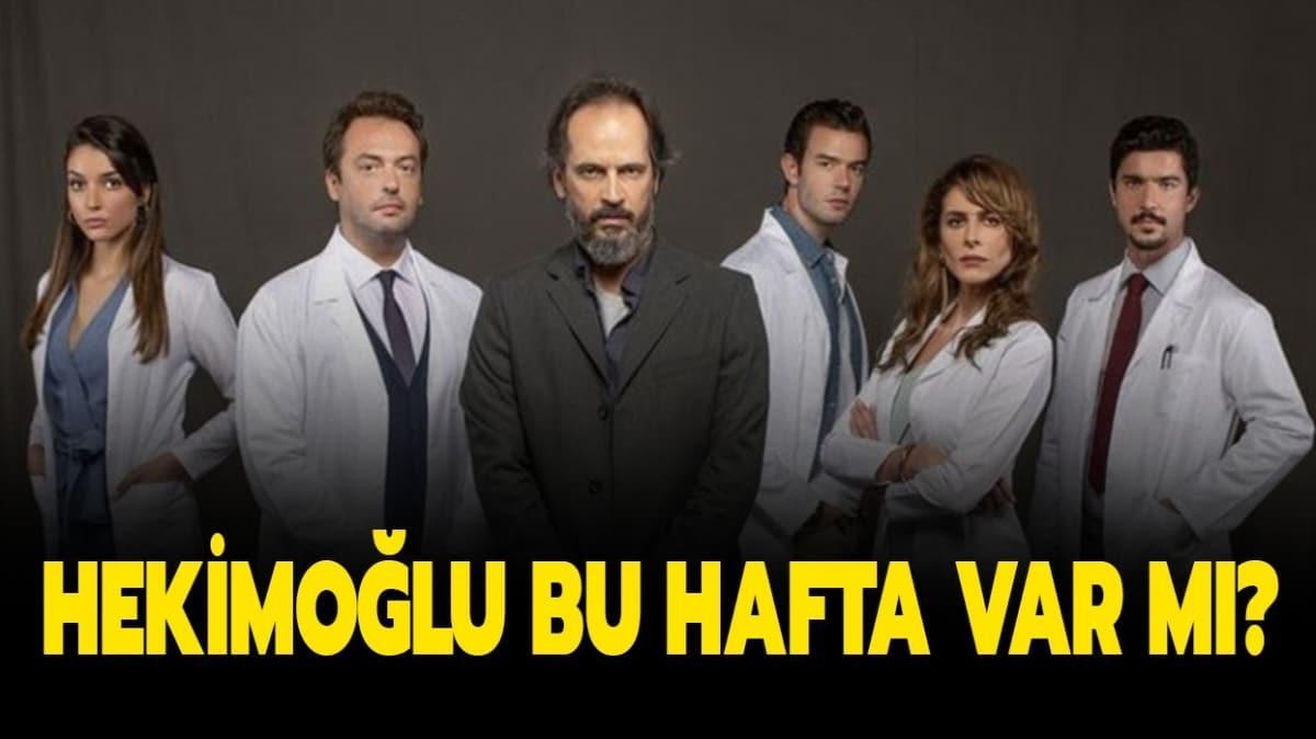 """Hekimoğlu yeni bölüm bu hafta var mı"""""""