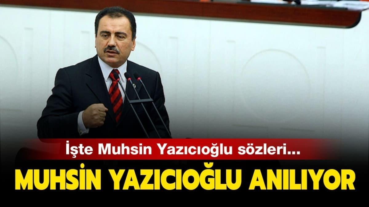 """Ölümünün 11. Yılında Muhsin Yazıcıoğlu sözleri… Muhsin Yazıcıoğlu ne zaman öldü"""""""