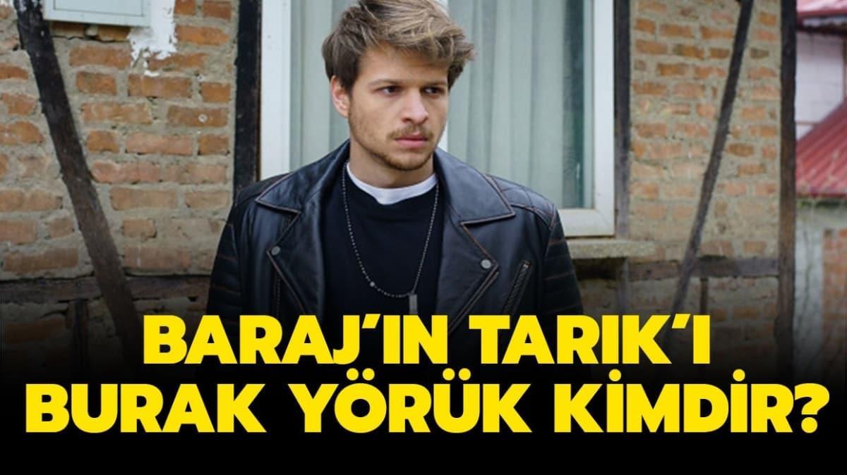 """Baraj dizisinin Tarık'ı Burak Yörük kimdir"""""""