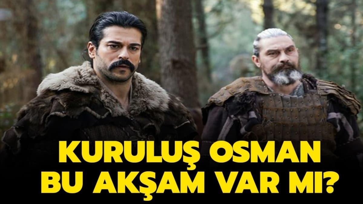 """Kuruluş Osman bu akşam var mı"""" Kuruluş Osman yeni bölüm ne zaman"""" İşte 25 Mart Çarşamba Atv yayın akışı!"""