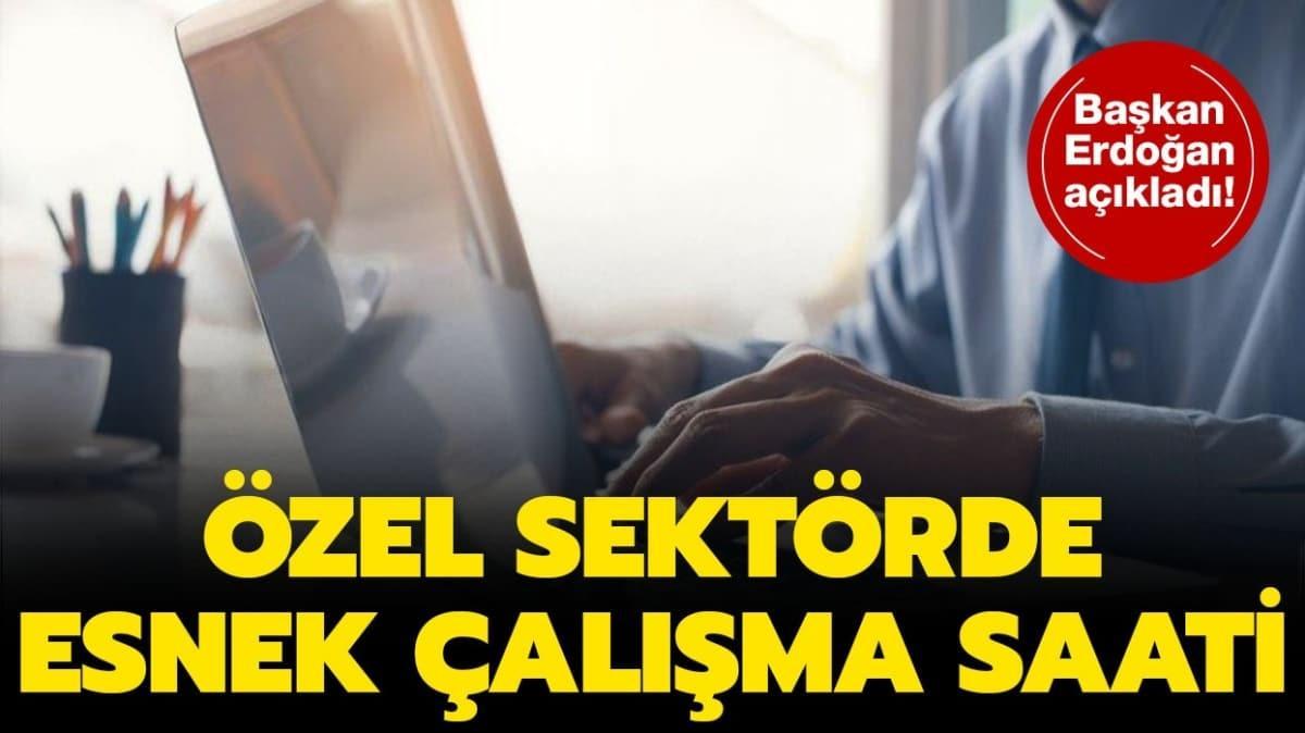 """Esnek çalışma modeli nedir"""" Özel sektörde esnek çalışma saatleri kaç"""" 30 Büyükşehir'de uygulanacak!"""