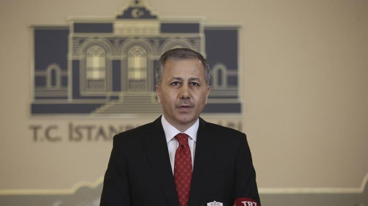 İstanbul Valisi Yerlikaya duyurdu! Bugün saat 17.00'den itibaren durduruldu
