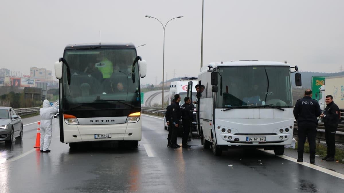 İstanbul'da giriş-çıkışlar tutuldu: İzin belgeleri olmayan otobüsler geri gönderildi